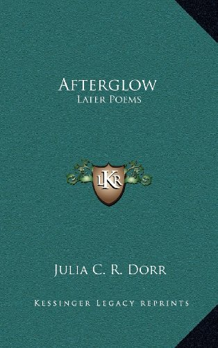 Afterglow: Later Poems