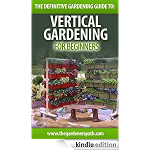 Vertical Gardening The Definitive Guide To Vertical