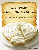 All Time Best Pie Recipes
