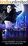 21 Shades of Night: A Steamy Paranorm...