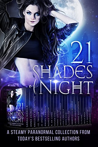 Book: 21 Shades of Night - A Collection of Best Selling Paranormal Romance and Urban Fantasy