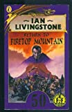 Return to Firetop Mountain (Puffin Adventure Gamebooks) (0140360085) by Livingstone, Ian