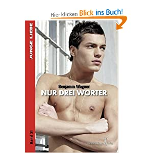 Nur drei Worter (German Edition) Benjamin Wagner