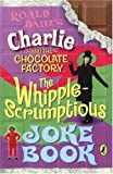 Roald Dahl Charlie and the Chocolate Factory Joke Book (Film Tie in)