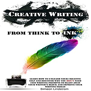 Creative Writing: From Think to Ink Hörbuch
