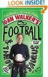 Dan Walker's Football Thronkersaurus:...