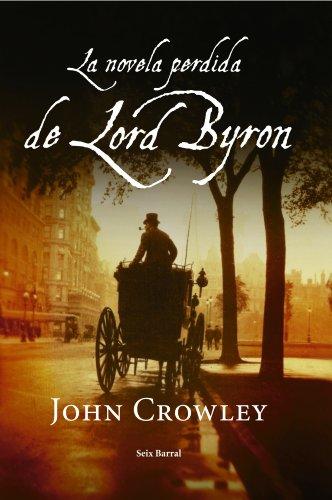 La Novela Perdida De Lord Byron
