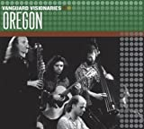 Oregon (Vanguard Visionaries) by Oregon (2007-06-12)