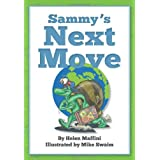 Sammy's Next Moveby Helen Maffini