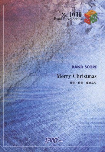 Band piece 1030 Merry Christmas by BUMP OF CHICKEN