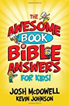 The Awesome Book of Bible Answers for Kids…