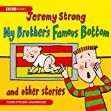 Jeremy Strong MY BROTHER'S BOTTOM TRILOGY & OTHER STORIES (5 CDs COMPLETE AND UNABRIDGED)