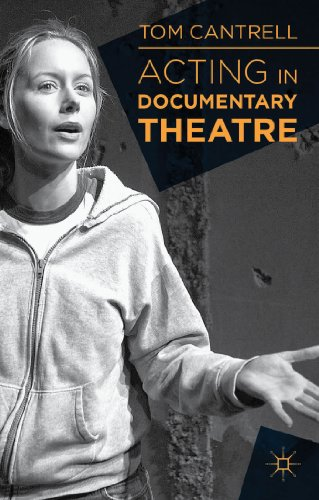 Acting in Documentary Theatre