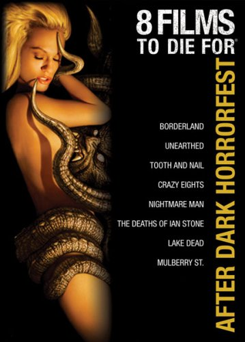 Cover art for  After Dark Horrorfest 8 Films to Die For (Borderland / Unearthed / Tooth and Nail / Crazy Eights / Nightmare Man / The Deaths of Ian Stone / Lake Dead / Mulberry St.)