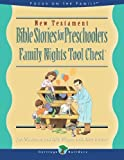 img - for New Testament Stories for Preschoolers: Family Nights Tool Chest book / textbook / text book