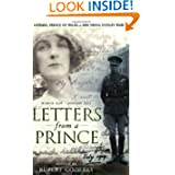 Letters from a Prince: Edward, Prince of Wales, to Mrs. Freda Dudley Ward