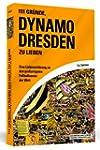 111 Gr�nde, Dynamo Dresden zu lieben...