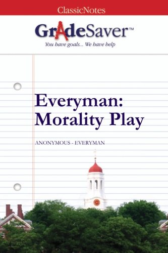 everyman morality play essays gradesaver everyman morality play anonymous everyman