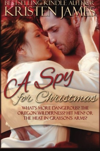 A Spy for Christmas by Kristen James