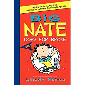 Big Nate Goes for Broke is the next book I want to read