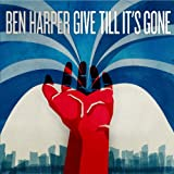ギヴ・ティル・イッツ・ゴーン / ベン・ハーパー (CD - 2011)