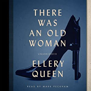 There Was an Old Woman: The Ellery Queen Mysteries, 1943 | [Ellery Queen]