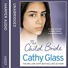 The Child Bride (       UNABRIDGED) by Cathy Glass Narrated by Denica Fairman