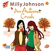 An Autumn Crush | [Milly Johnson]