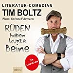 Rüden haben kurze Beine: Die Live-Show | Tim Boltz
