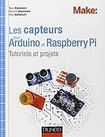 Les capteurs pour Arduino et Raspberry Pi - Tutoriels et projets