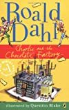 Charlie And the Chocolate Factory (My Roald Dahl) (0141322713) by Roald Dahl