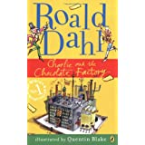 Charlie and the Chocolate Factoryby Roald Dahl