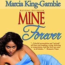 Mine Forever Audiobook by Marcia King-Gamble Narrated by Robin Eller