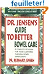 Dr. Jensen's Guide to Better Bowel Ca...