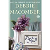 Starting Now: A Blossom Street Novel | Debbie Macomber