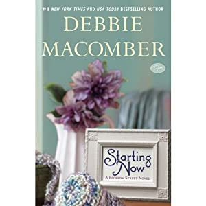 Starting Now: A Blossom Street Novel, Book 9 | [Debbie Macomber]