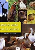 img - for Aves y caza en la cocina book / textbook / text book