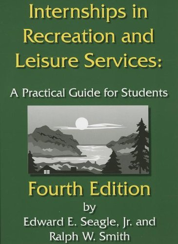 Internships in Recreation and Leisure Services: A...