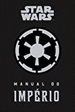 Star Wars. Manual do Império