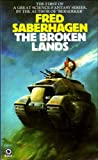The Broken Lands (Empire of the East, Book 1) (0426127498) by Fred Saberhagen