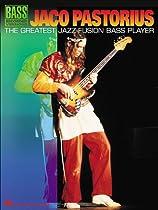 Jaco Pastorius: The Greatest Jazz-Fusion Bass Player