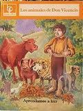 img - for Los animales de Don Vicencio book / textbook / text book