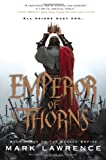 Emperor of Thorns (The Broken Empire)