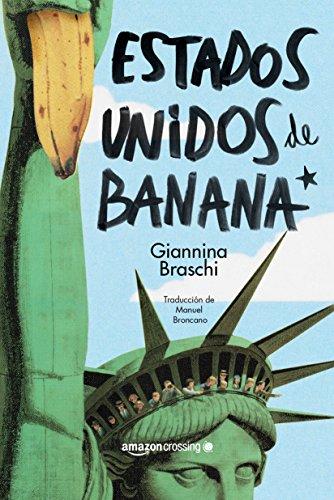 Portada del libro Estados Unidos de Banana de Giannina Braschi