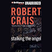Stalking the Angel: An Elvis Cole - Joe Pike Novel, Book 2 | [Robert Crais]