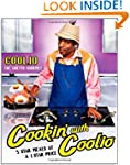 Cookin' with Coolio: 5 Star Meals at...