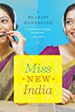 img - for Miss New India by Bharati Mukherjee (2012-06-19) book / textbook / text book