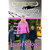 The Memory of You: Prequel (Return to Redemption, Book 0) ~ Laurie Kellogg