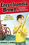 Encyclopedia Brown and the Case of the Secret Pitch (0142408891) by Sobol, Donald J.