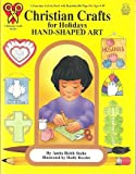 img - for Christian Crafts for Holidays Hand Shaped Art book / textbook / text book